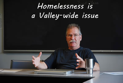CVHTF-RogerAlbert-featuredimage-Homelessness-is-a-Valley-wide-issue