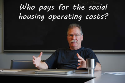 Who pays for the social housing operating costs?